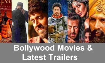 Latest Bollywood Movies & Its Trailer Updates – Overview, Cast, News