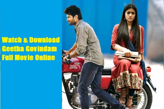Watch and Download Geetha Govindam Full Movie Online – In 720P, 1080P