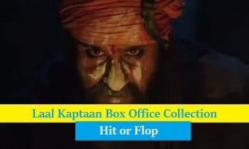 Can Laal Kaptaan Rock The Opening Day Box Office? Know Our Box Office Prediction