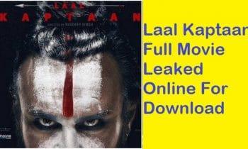 Laal Kaptaan Full Movie For Download Leaked Online At Filmywap, Tamilrockers, and MovieRulz