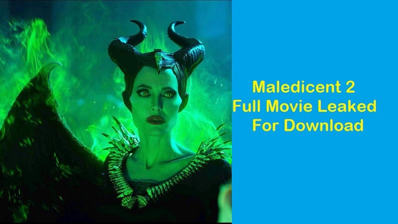 Another Victim Of Piract Maleficent 2 Full Movie Download Got Leaked in Filmyzilla, 123Movies