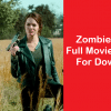 Zombieland 2 Full Movie Download Becomes Avaialble At Illegal Websites in HD, FHD Quality