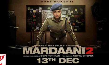 Mardaani 2 Full Movie Download – Rani Mukerji's Movie Becomes The Victim Of Illegal Website