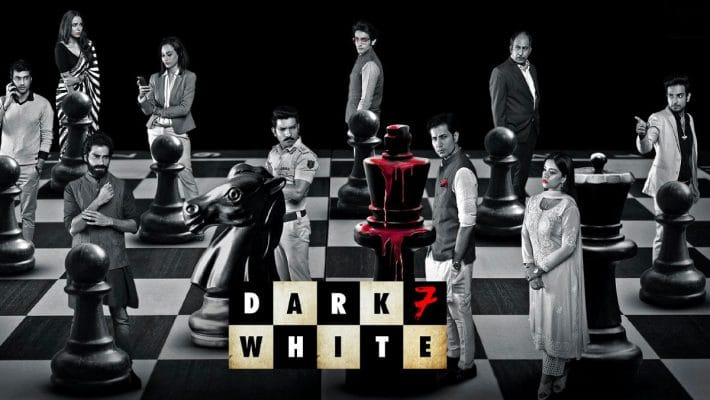 Dark 7 White Full Webseries Download for free in HD