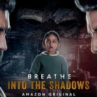 Amazon Prime's Web Series Breathe Into The Shadows Details, and Download: